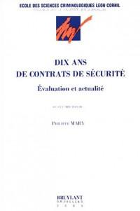 Dix ans de contrats de sécurité : Évaluation et Actualité