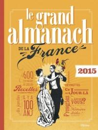 Le grand almanach de la France 2015