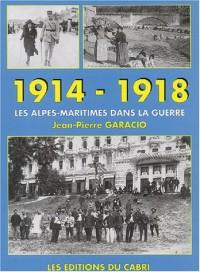 1914-1918 : Les Alpes-Maritimes dans la guerre