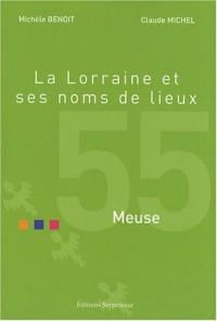 La Lorraine et ses noms de lieux : Meuse