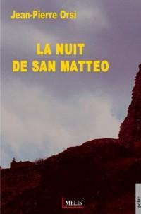 La nuit de San Matteo