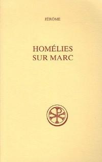 Homélies sur Marc