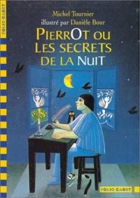 Pierrot ou les Secrets de la nuit (1 livre + 1 CD audio)