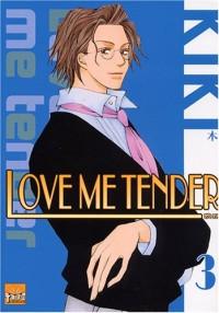 Love me tender T03