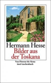 Bilder aus der Toskana: Von Florenz bis Siena
