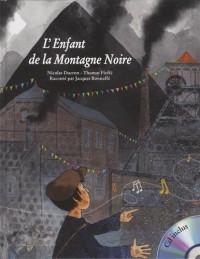 L'enfant de la montagne noire (1CD audio)