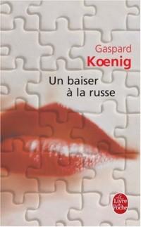 Un baiser à la russe