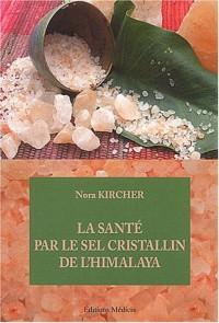La santé par le sel cristallin de l'Himalaya