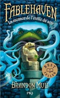 2. Fablehaven : La menace de l'Étoile du Soir (2)