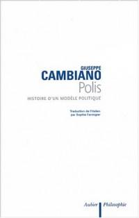 Polis : Histoire d'un modèle politique