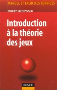 Introduction à la théorie des jeux