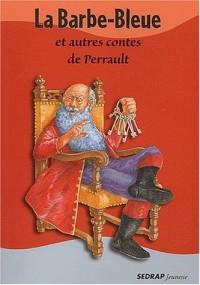 La Barbe-Bleue et autres contes de Perrault