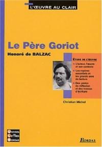 3 - U.L.B. ETUDE LE PERE GORIOT    (Ancienne Edition)