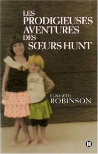 Les prodigieuses aventures des soeurs Hunt