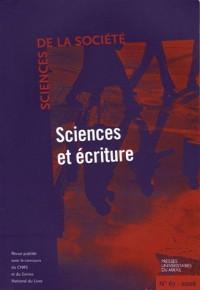 Sciences de la Société, N° 67, Février 2006 : Sciences et écritures