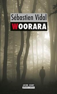 Woorara: Un polar limousin (Plumes noires t. 1)