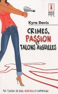 Crimes, passion et talons aiguilles