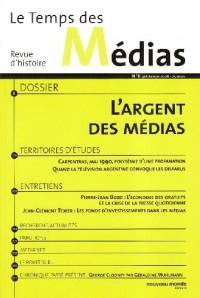 Revue Temps des Medias N6 l Argent des Medias