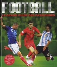 Football, le grand guide des passionnés