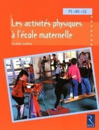 Les activités physiques à l'école maternelle PS-MS-GS