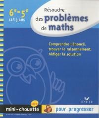 Résoudre des problèmes de maths 6e-5e : 12/13 ans