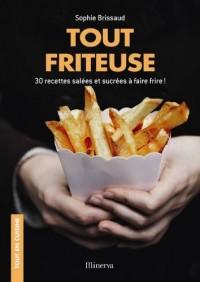 Tout friteuse : 30 recettes salées et sucrées à faire frire !