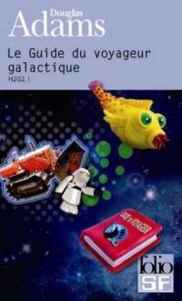Le guide du voyageur galactique : H2 G2, I