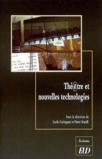 Thé@tre et nouvelles technologies