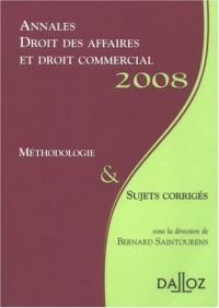 Annales Droit des affaires et droit commercial : Méthodologie et sujets corrigés
