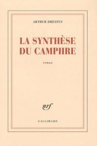 La synthèse du Camphre