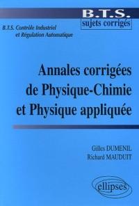 Annales corrigées de Physique-Chimie et Physique appliquée BTS Contrôle Industriel et Régulation Automatique