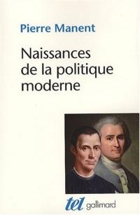 Naissances de la politique moderne