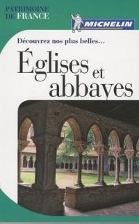 Découvrez nos plus belles... Eglises et abbayes