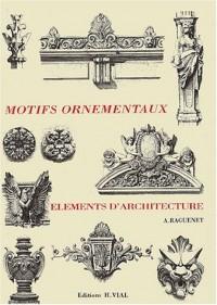 Motifs ornementaux, Eléments d'architecture