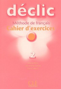 DECLIC NIVEAU 2 EXERCICES + CD