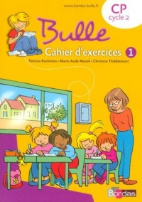 Bulle CP : Cahier d'exercices 1