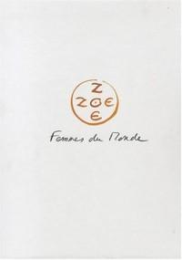 Zoé Zoé, Femmes du monde : Coffret en 2 volumes