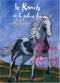Le Ranch de la Pleine Lune : Bebop Mustang