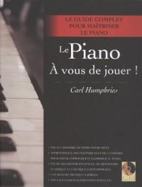 Le Piano : A vous de jouer ! (1CD audio)