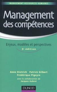 Management des compétences - 3ème édition - Enjeux, modèles et perspectives