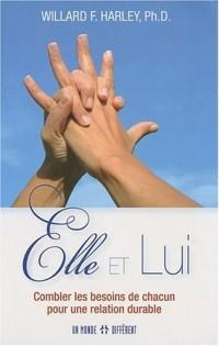Elle et Lui : Combler les besoins de chacun pour une relation durable