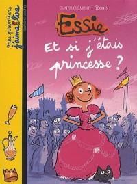 Essie : Et si j'étais princesse ?