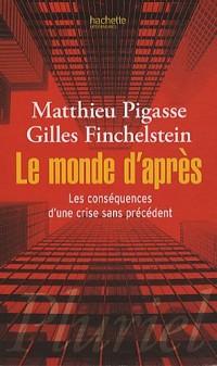 Le monde d'après : Les conséquences d'une crise sans précédent