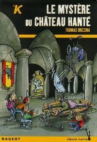 Les K : Le mystère du château hanté