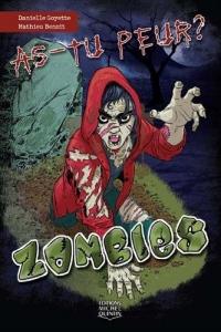 As-tu peur ? Zombies (1)