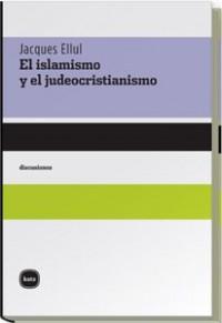 El islamismo y el judeocristianismo