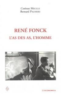 René Fonck : L'as des as, l'homme