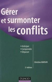 Gérer et surmonter les conflits