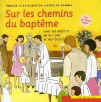Sur les chemins du baptème enfant 4-7 an