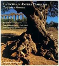 La Sicilia di Andrea Camilleri. Tra Vigata e Montelusa